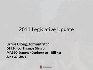 2011 Legislative Update