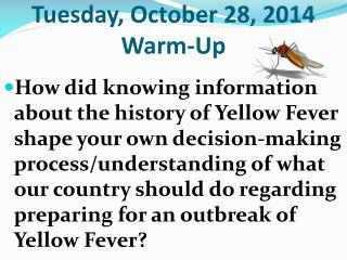 Tuesday, October 28, 2014 Warm-Up