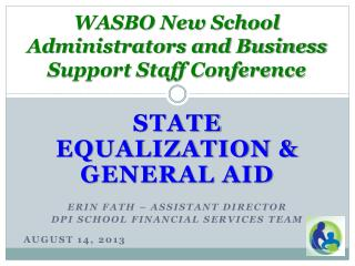 WASBO New School Administrators and Business Support Staff Conference