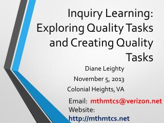 Inquiry Learning:  Exploring Quality Tasks and Creating Quality Tasks