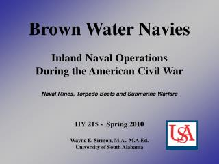Brown Water Navies Inland Naval Operations During the American Civil War