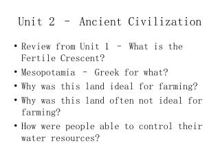 Unit 2 – Ancient Civilization