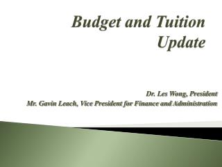 Budget and Tuition Update