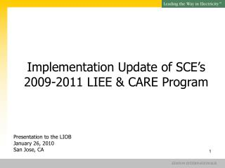 Implementation Update of SCE's  2009-2011 LIEE & CARE Program