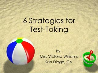 6 Strategies for  Test-Taking