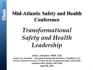Transformational Safety and Health Leadership