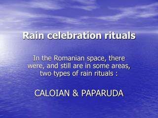 Rain celebration rituals