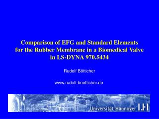 Comparison of EFG and Standard Elements for the Rubber Membrane in a Biomedical Valve in LS-DYNA 970.5434