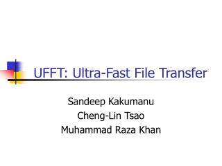 UFFT: Ultra-Fast File Transfer