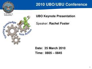 UBO Keynote Presentation Speaker:  Rachel Foster