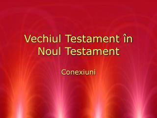 Vechiul Testament în Noul Testament
