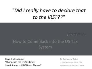 """ Did  I  really have to declare that to the  IRS??? """
