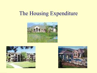 The Housing Expenditure