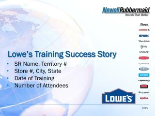 Lowe's Training Success Story
