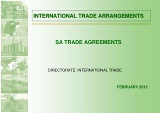INTERNATIONAL TRADE ARRANGEMENTS