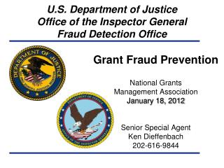 U.S. Department of Justice Office of the Inspector General Fraud Detection Office
