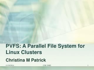 PVFS: A Parallel File System for Linux Clusters