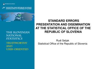 Rudi Seljak Statistical Office of the Republic of Slovenia