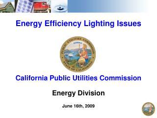 Energy Efficiency Lighting Issues