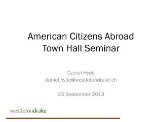 American Citizens Abroad Town Hall Seminar