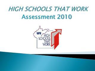 HIGH SCHOOLS THAT WORK