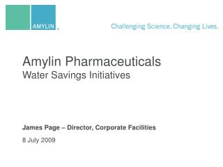 Amylin Pharmaceuticals  Water Savings Initiatives