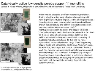 Catalytically active low density porous copper (II) monoliths
