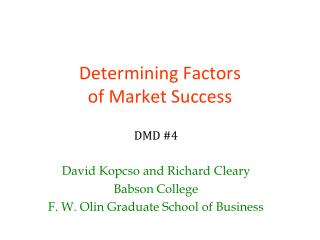 Determining Factors  of Market Success