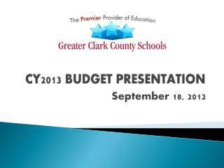 CY2013 BUDGET PRESENTATION
