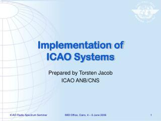 Implementation of ICAO Systems