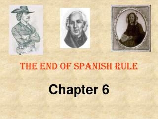 The End of Spanish Rule