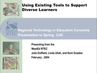 Using Existing Tools to Support Diverse Learners
