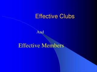 Effective Clubs