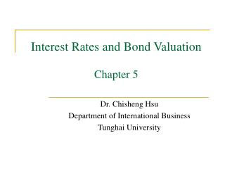 Interest Rates and Bond Valuation  Chapter 5