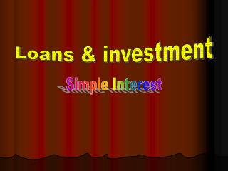 Loans & investment
