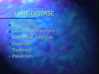 LYME DISEASE