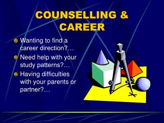 COUNSELLING & CAREER