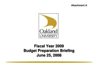 Fiscal Year 2009  Budget Preparation Briefing June 25, 2008
