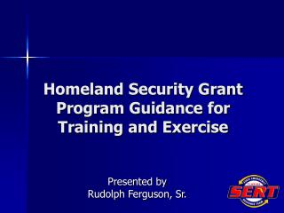 Homeland Security Grant Program Guidance for Training and Exercise