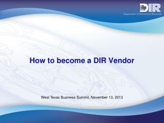 How to become a DIR Vendor