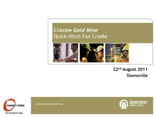 Cracow Gold Mine Quick Hitch Fan Cradle