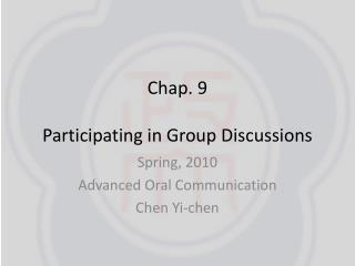 Chap. 9 Participating in Group Discussions