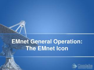 EMnet General Operation: The EMnet Icon