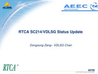 RTCA SC214/VDLSG Status Update