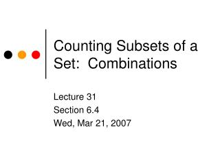 Counting Subsets of a Set:  Combinations
