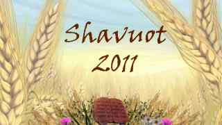 Shavuot 2011