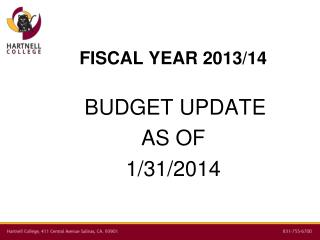 FISCAL YEAR 2013/14  BUDGET UPDATE AS OF  1/31/2014