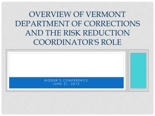 Overview of Vermont Department of Corrections and the Risk Reduction Coordinator's Role