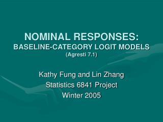NOMINAL RESPONSES: BASELINE-CATEGORY LOGIT MODELS  (Agresti 7.1)
