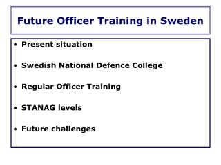 Future Officer Training in Sweden